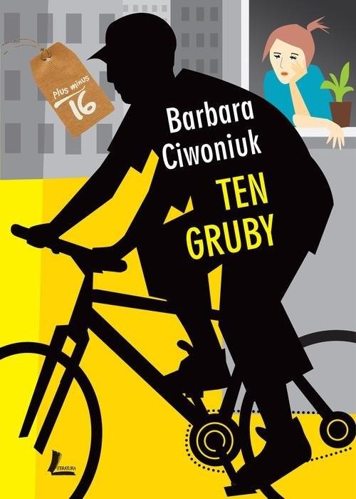 okładka Ten gruby, Książka | Ciwoniuk Barbara