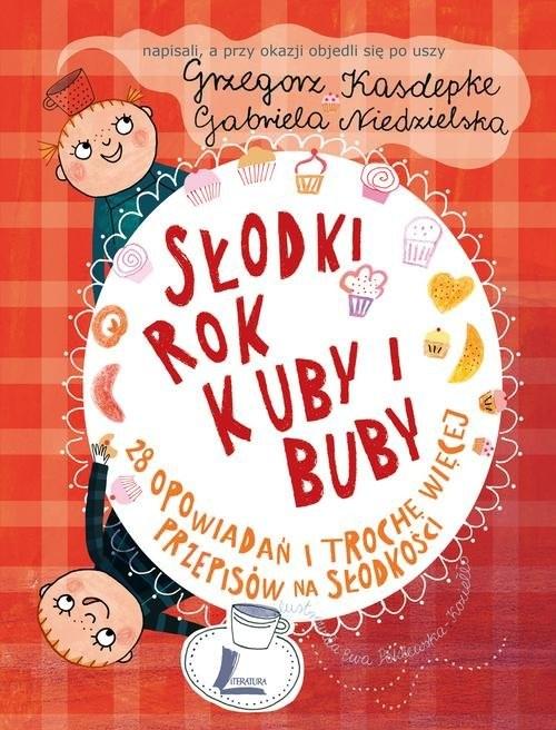 okładka Słodki rok Kuby i Buby, Książka   Kasdepke Grzegorz
