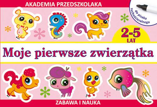 okładka Moje pierwsze zwierzątka (do pisaka suchościeralnego) Akademia przedszkolaka 2-5 lat, Książka   Joanna  Paruszewska, Kamila  Pawlicka