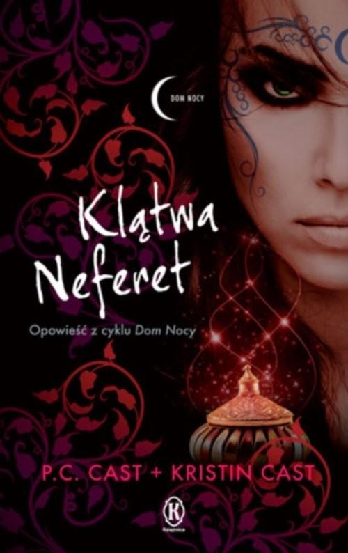 okładka Klątwa Neferet, Książka | P.C. Cast, Kristin Cast