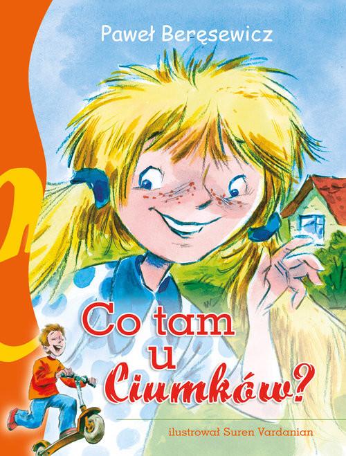 okładka Co tam u Ciumków?książka      Paweł Beręsewicz