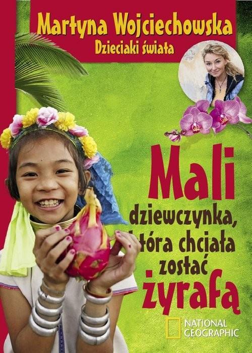 okładka Mali, dziewczynka która chciała zostać żyrafą, Książka | Wojciechowska Martyna