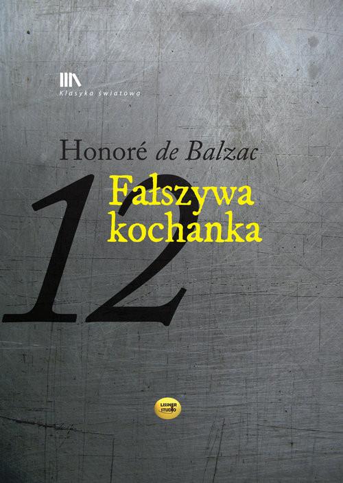 okładka Fałszywa kochanka, Książka | Balzac Honoriusz