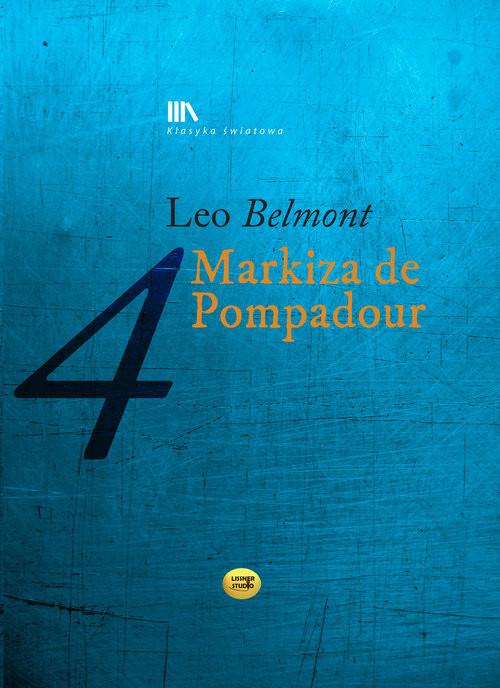 okładka Markiza de Pompadour, Książka | Leo Belmont