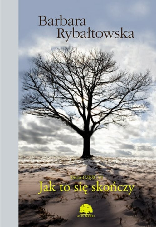 okładka Jak to się skończy 6, Książka | Rybałtowska Barbara