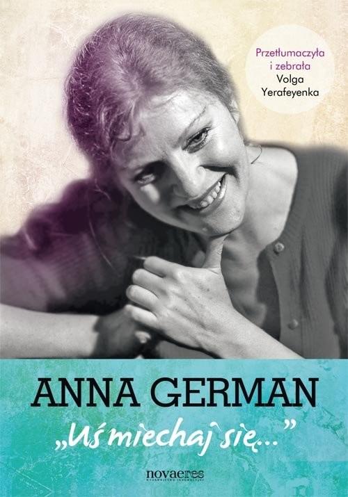 okładka Anna German Uśmiechaj się, Książka | Yerafeyenka Volga