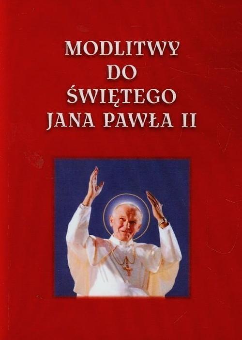 okładka Modlitwy do Świętego Jana Pawła II, Książka | Tkaczyk Lech