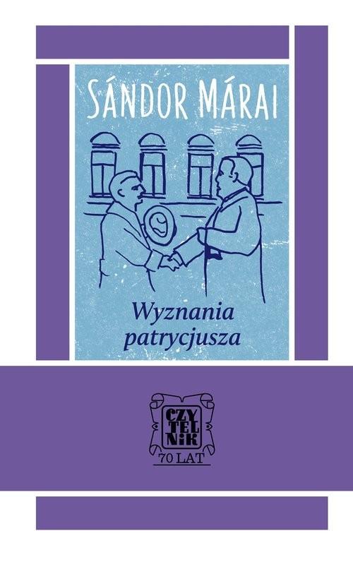 okładka Wyznania patrycjusza, Książka | Sándor Márai