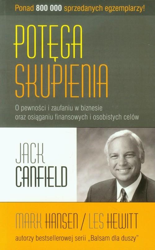 okładka Potęga skupienia, Książka   Jack Canfield