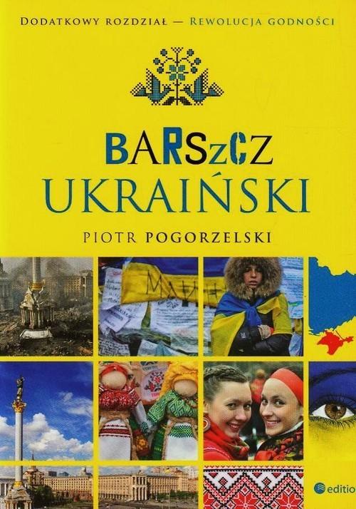 okładka Barszcz ukraiński, Książka   Pogorzelski Piotr