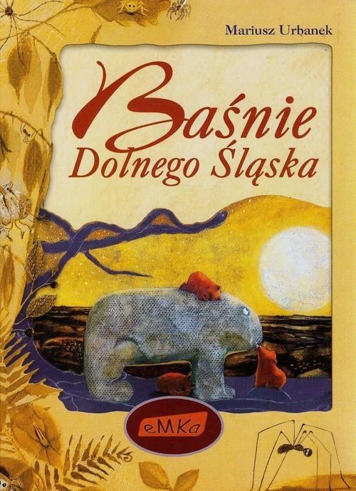 okładka Baśnie Dolnego Śląska, Książka | Mariusz Urbanek