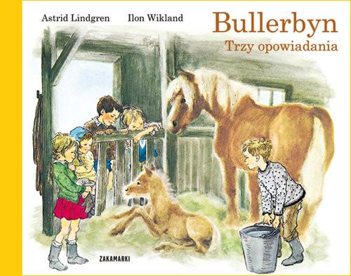 okładka Bullerbyn Trzy opowiadania, Książka | Lindgren Astrid