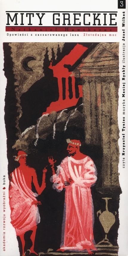 okładka Mity greckie Złotadajna moc + CD, Książka | Nathaniel  Hawthorne