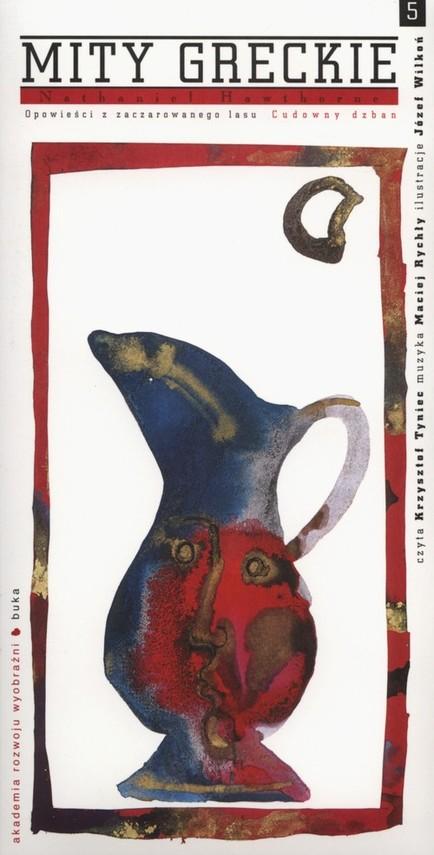 okładka Mity greckie Cudowny dzban + CD, Książka | Nathaniel  Hawthorne
