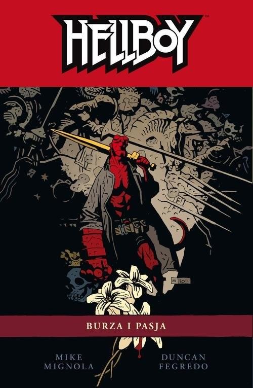 okładka Hellboy Tom 12 Burza i pasja, Książka | Mike Mignola