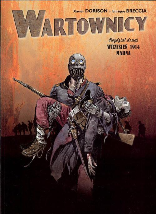 okładka Wartownicy 2 Wrzesień 1914 Marna, Książka | Xavier Dorison, Enrique Breccia