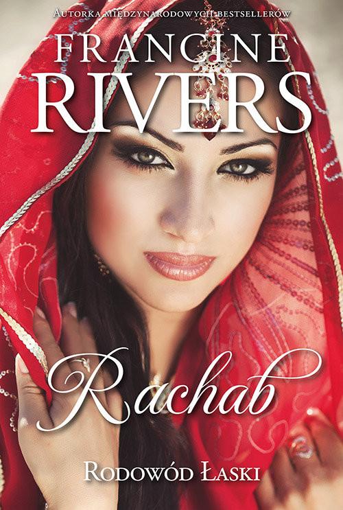 okładka Rodowód Łaski Rachab 2, Książka   Francine Rivers