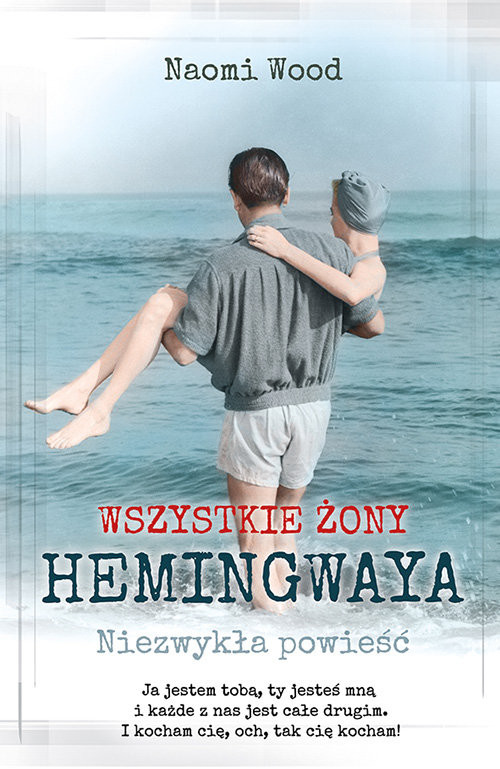 okładka Wszystkie żony Hemingwaya, Książka   Wood Naomi