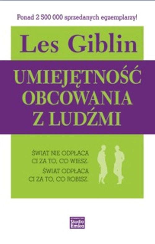okładka Umiejętność obcowania z ludźmi, Książka   Giblin Les