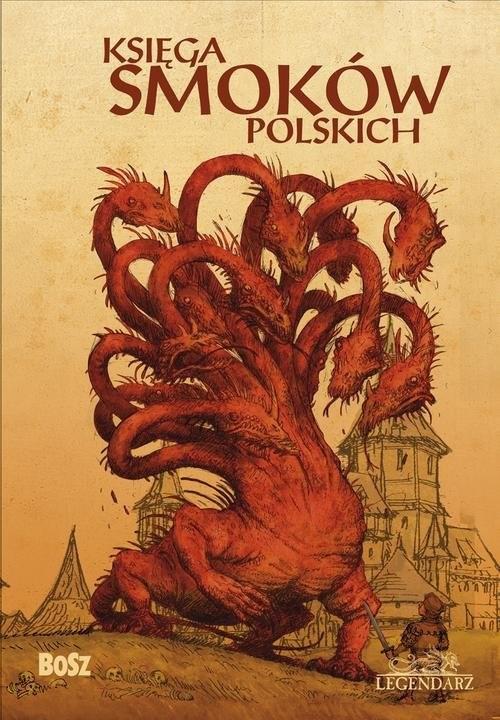 okładka Księga smoków polskich, Książka | Bartłomiej Grzegorz Sala