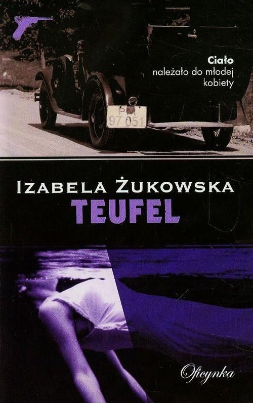 okładka Teufel, Książka   Żukowska Izabela