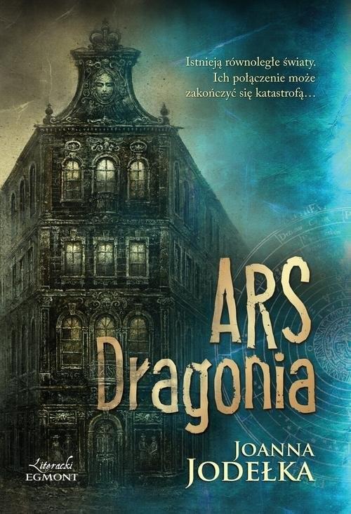 okładka Ars Dragonia, Książka | Joanna Jodełka
