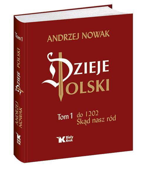 okładka Dzieje Polski Tom 1 Skąd nasz ród, Książka | Nowak Andrzej