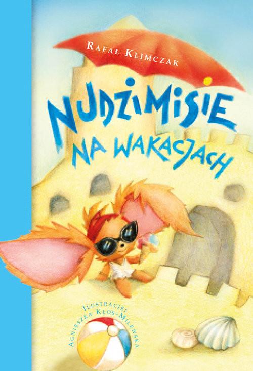 okładka Nudzimisie na wakacjach, Książka | Klimczak Rafał
