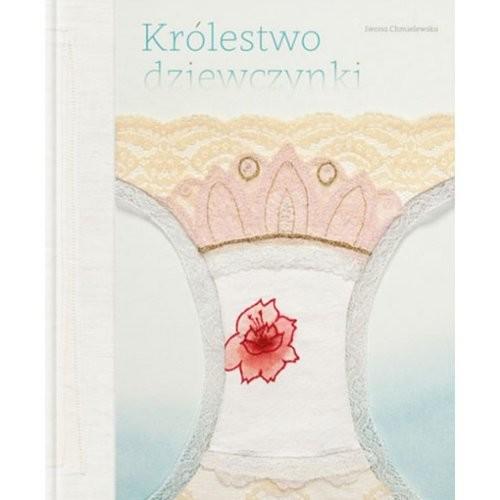okładka Królestwo dziewczynki, Książka | Chmielewska Iwona