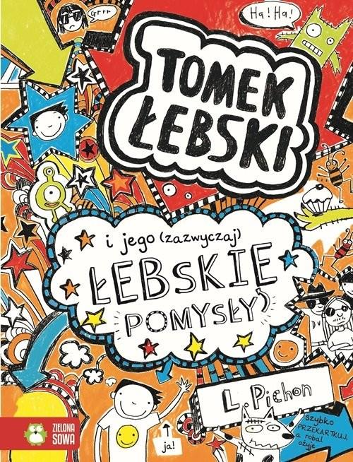 okładka Tomek Łebski Tom 4 I jego (zazwyczaj) łebskie pomysłyksiążka |  | Pichon Liz