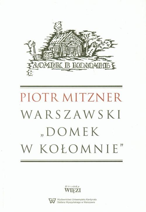 okładka Warszawski Domek w Kołomnie, Książka | Mitzner Piotr