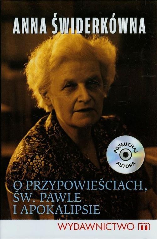okładka O przypowieściach św. Pawle i Apokalipsie, Książka | Anna Świderkówna