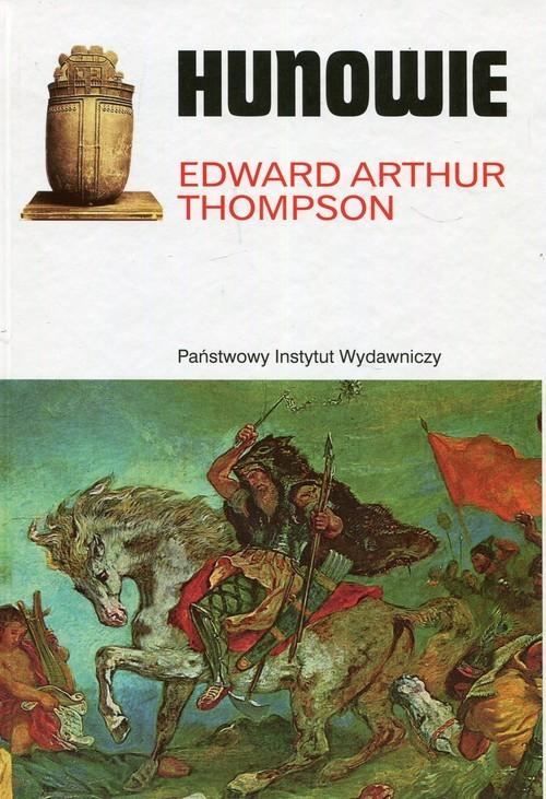 okładka Hunowie, Książka | Edward Arthur Thompson