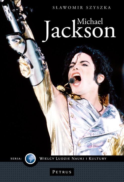 okładka Michael Jackson, Książka | Szyszka Sławomir