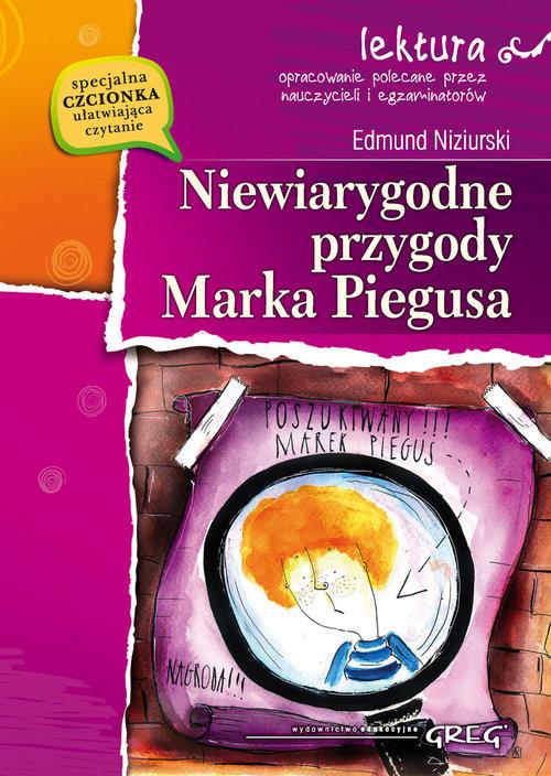 okładka Niewiarygodne przygody Marka Piegusa, Książka | Niziurski Edmund