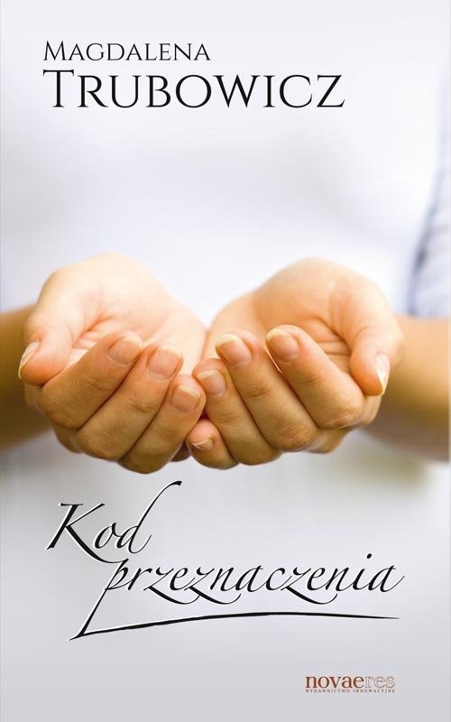 okładka Kod przeznaczenia, Książka | Magdalena  Trubowicz