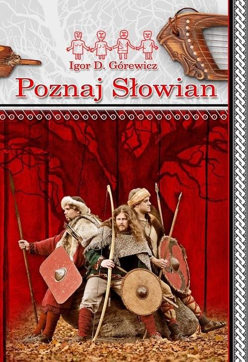 okładka Poznaj Słowian, Książka | Igor D. Górewicz