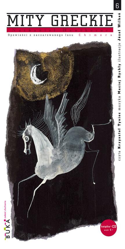 okładka Mity greckie 6 Chimera Opowieści z zaczarowanego lasu, Książka | Nathaniel  Hawthorne