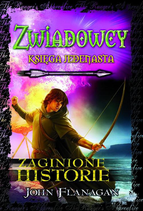 okładka Zwiadowcy Zaginione historie, Książka | John Flanagan