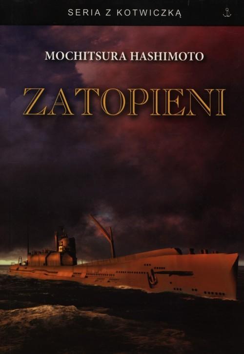 okładka Zatopieni, Książka | Hashimoto Mochitsura