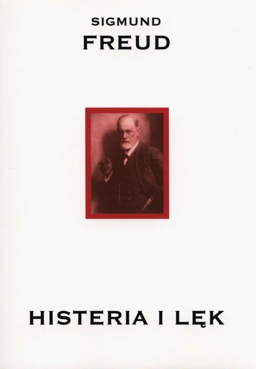 okładka Histeria i lękksiążka |  | Sigmund Freud