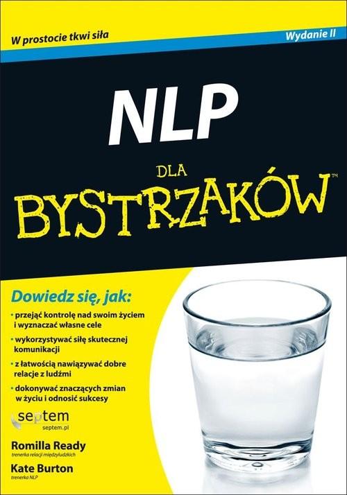 okładka NLP dla bystrzaków, Książka | Ready Romilla, Burton Kate