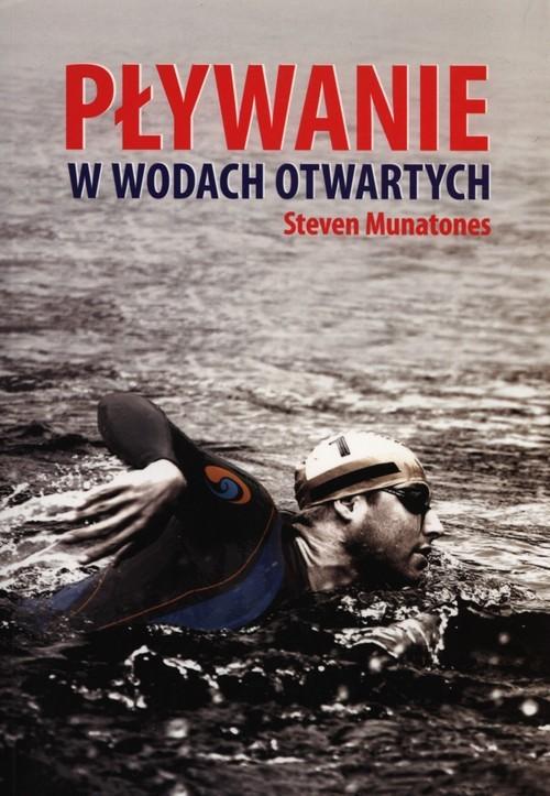 okładka Pływanie w wodach otwartych, Książka | Munatones Steven