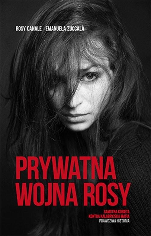 okładka Prywatna wojna Rosy, Książka | Rosy Canale, EMANUELA  ZUCCALÀ