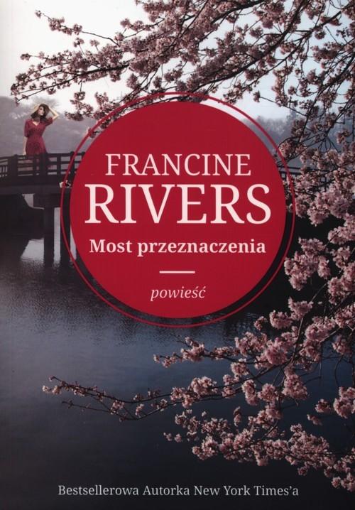 okładka Most przeznaczeniaksiążka      Rivers Francine