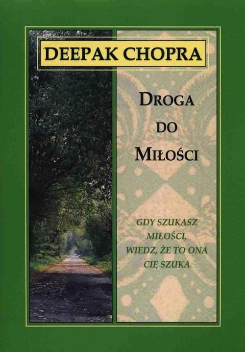 okładka Droga do miłości, Książka   Deepak  Chopra