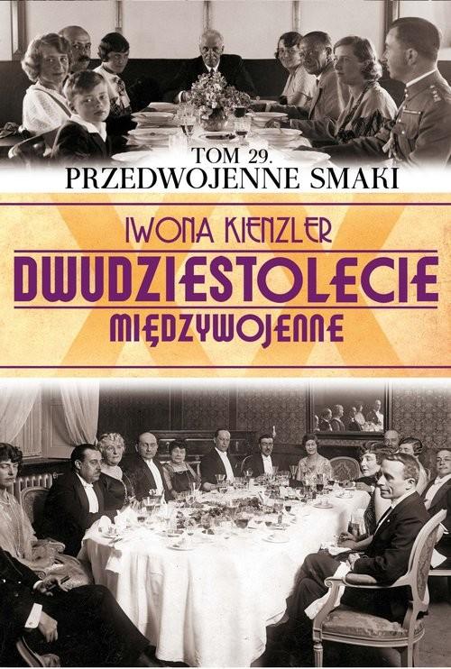 okładka Przedwojenne smaki, Książka | Iwona Kienzler