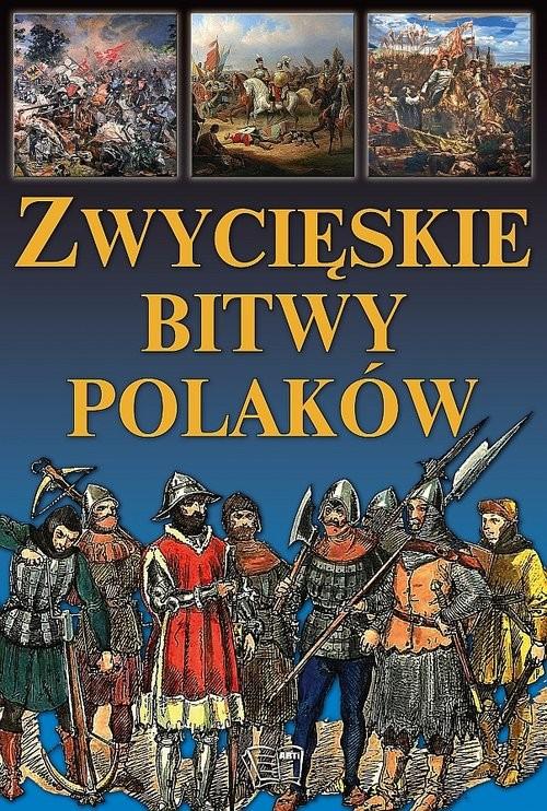okładka Zwycięskie bitwy Polaków, Książka |