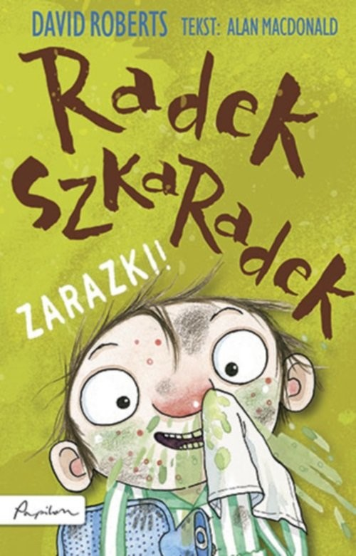 okładka Radek Szkaradek Zarazki!, Książka | MacDonald Alan
