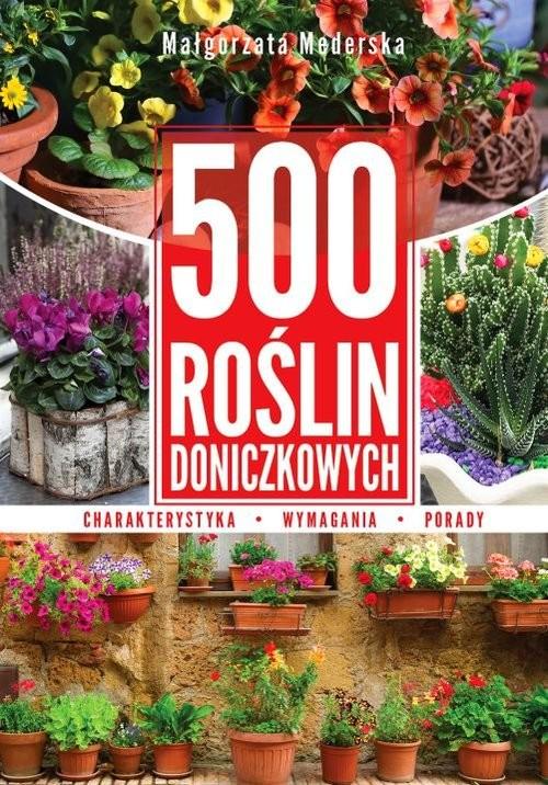 okładka 500 roślin doniczkowych, Książka | Mederska Małgorzata